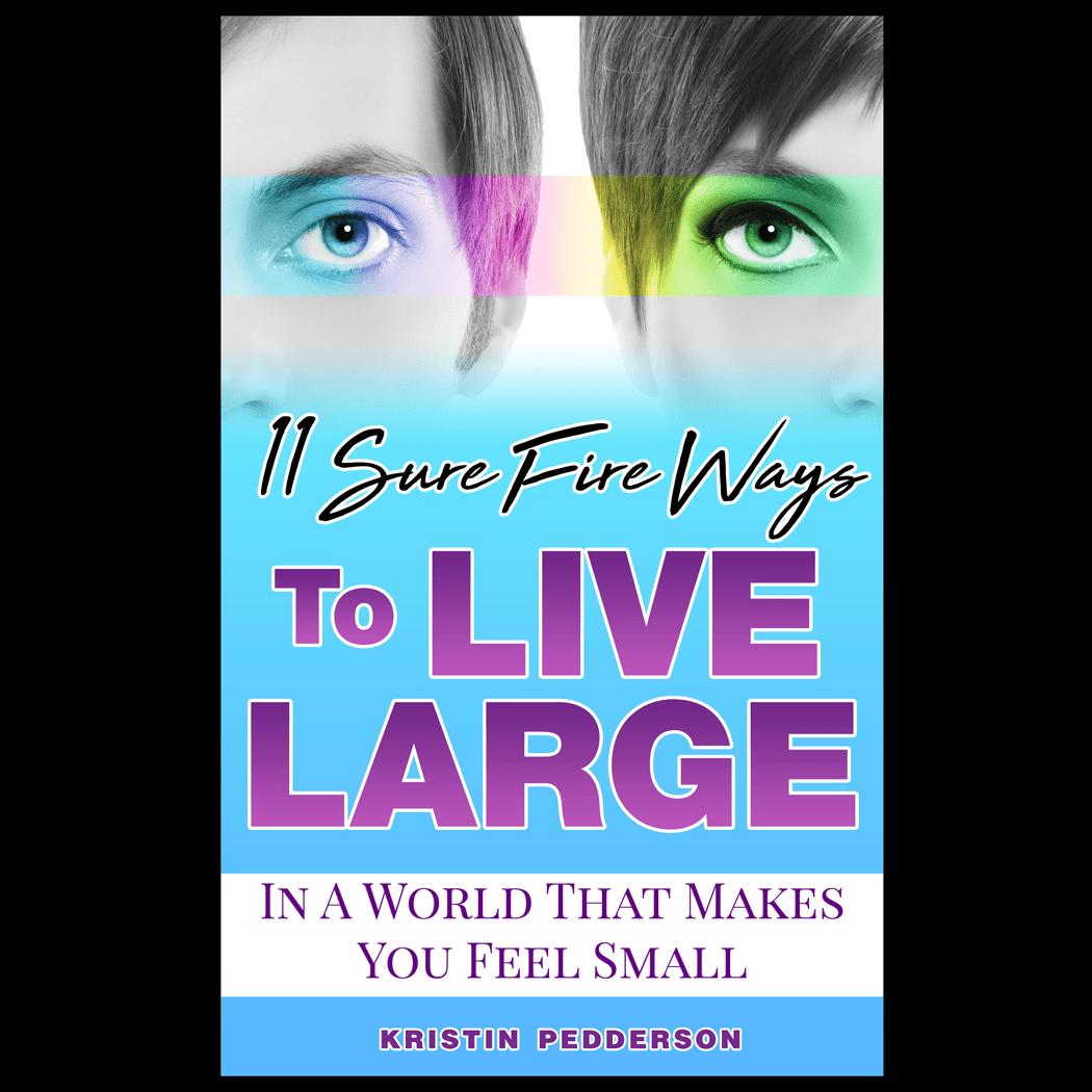11, sure fire, ways, live large, small world, Kristin Pedderson