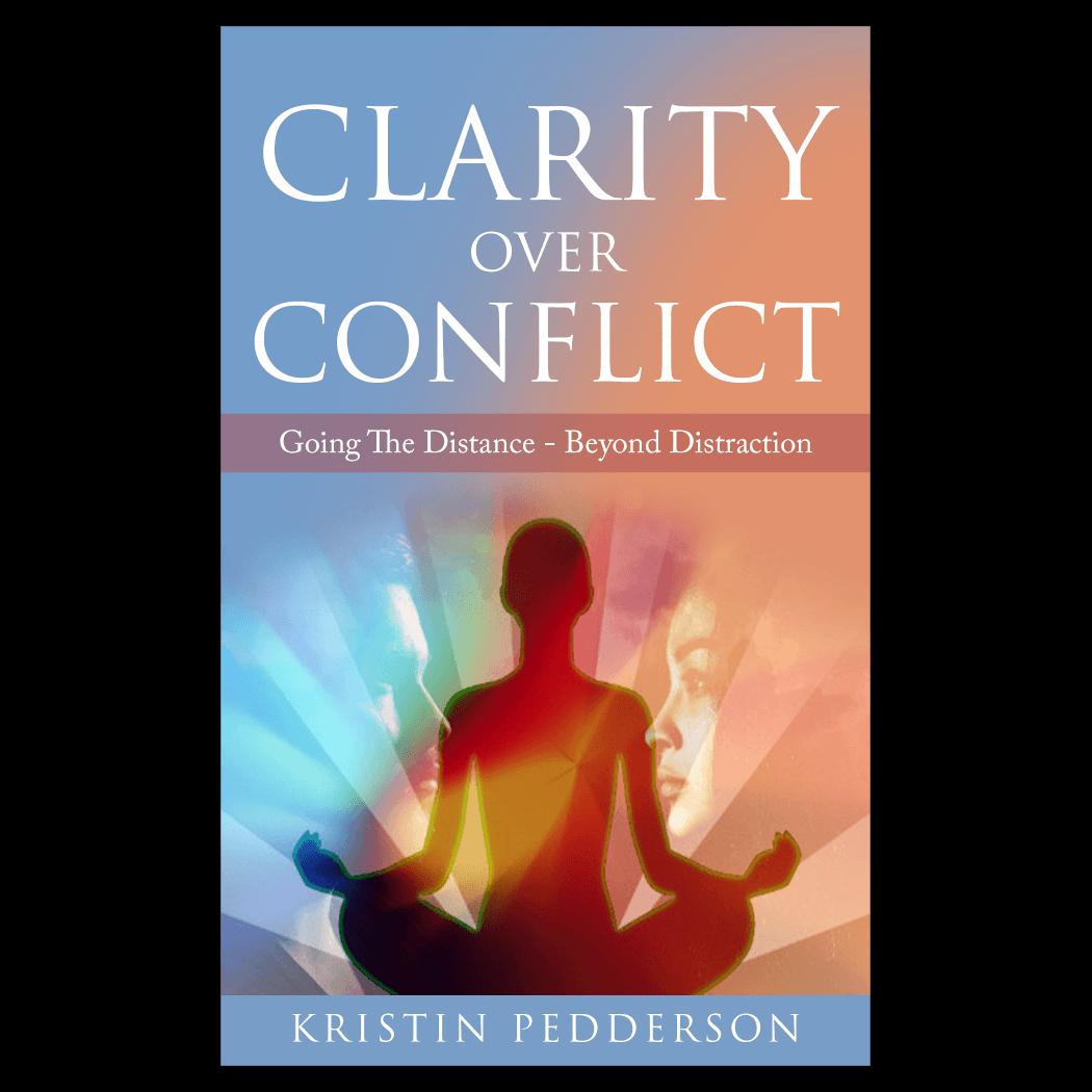 Kristin Pedderson, Clarity Over Conflict
