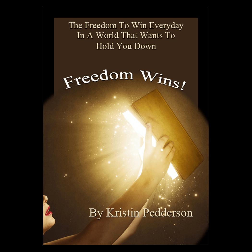 Freedom Wins - Kristin Pedderson - Product Image