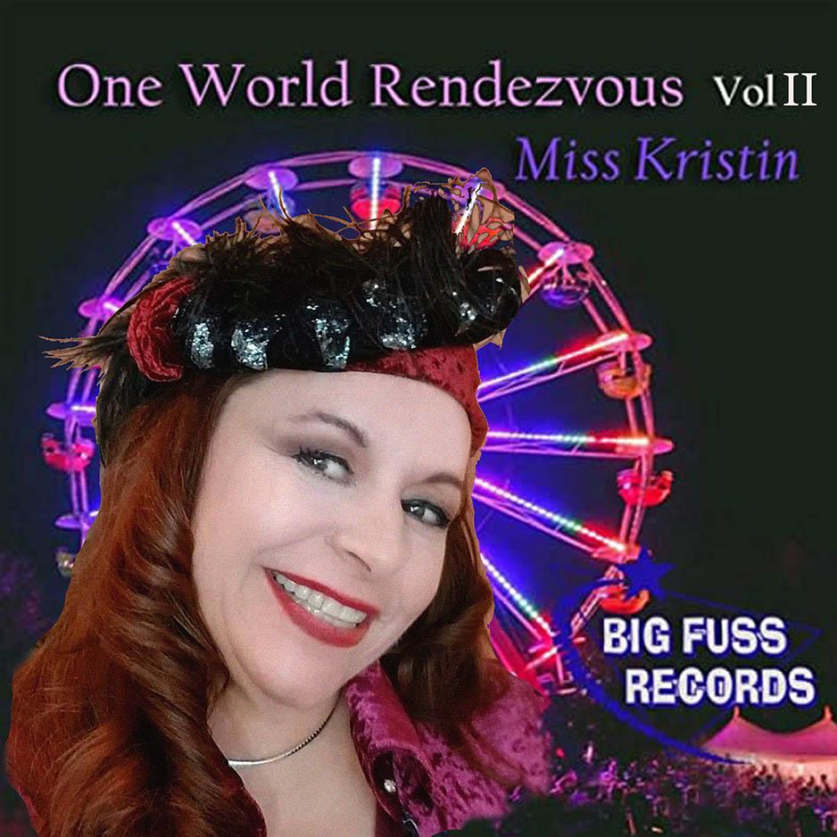 Miss Kristin, One World, Rendezvous, Vol II